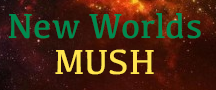 Please check out New Worlds MUSH !